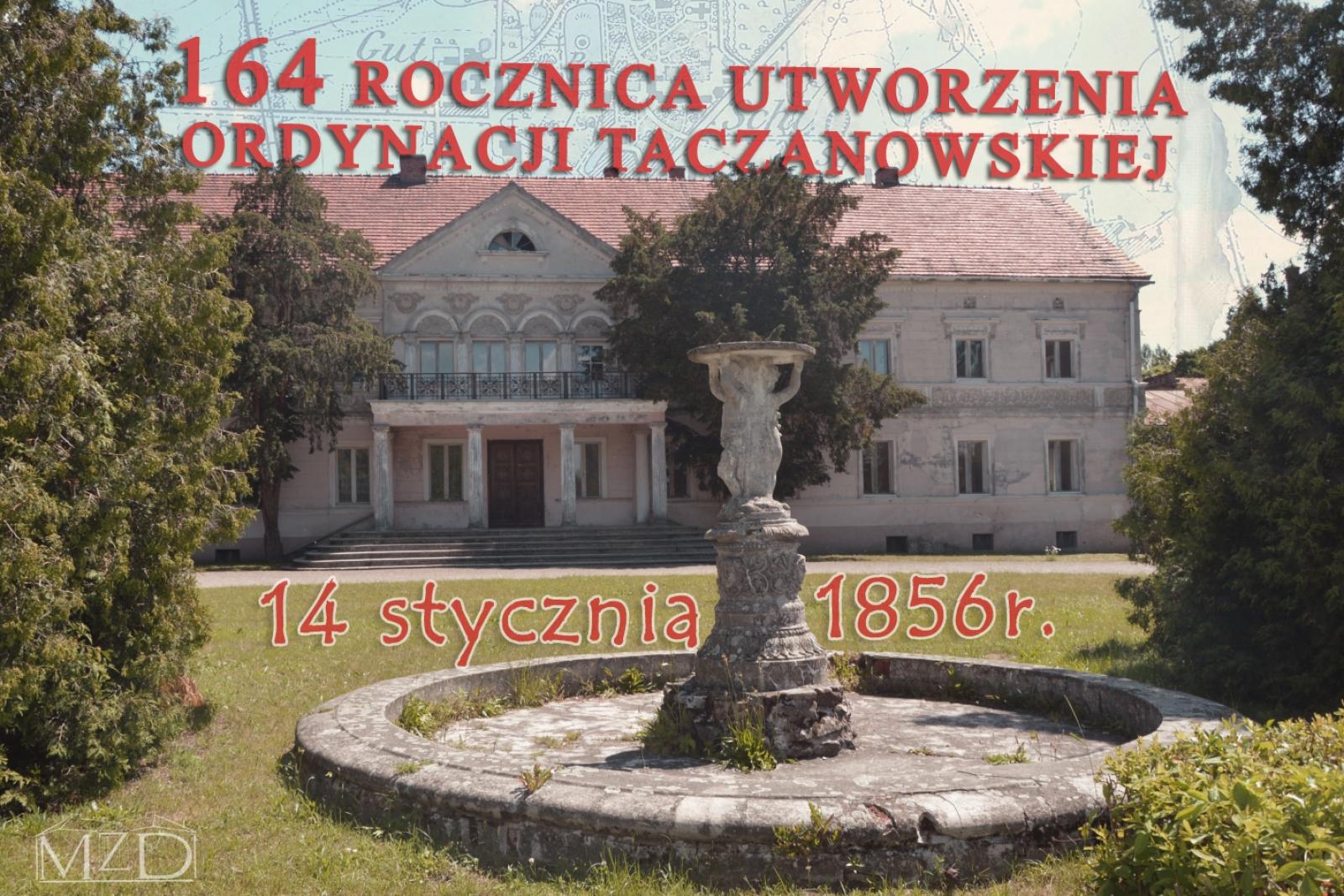 14 STYCZNIA 1856 R. - UTWORZENIE ORDYNACJI TACZANOWSKIEJ