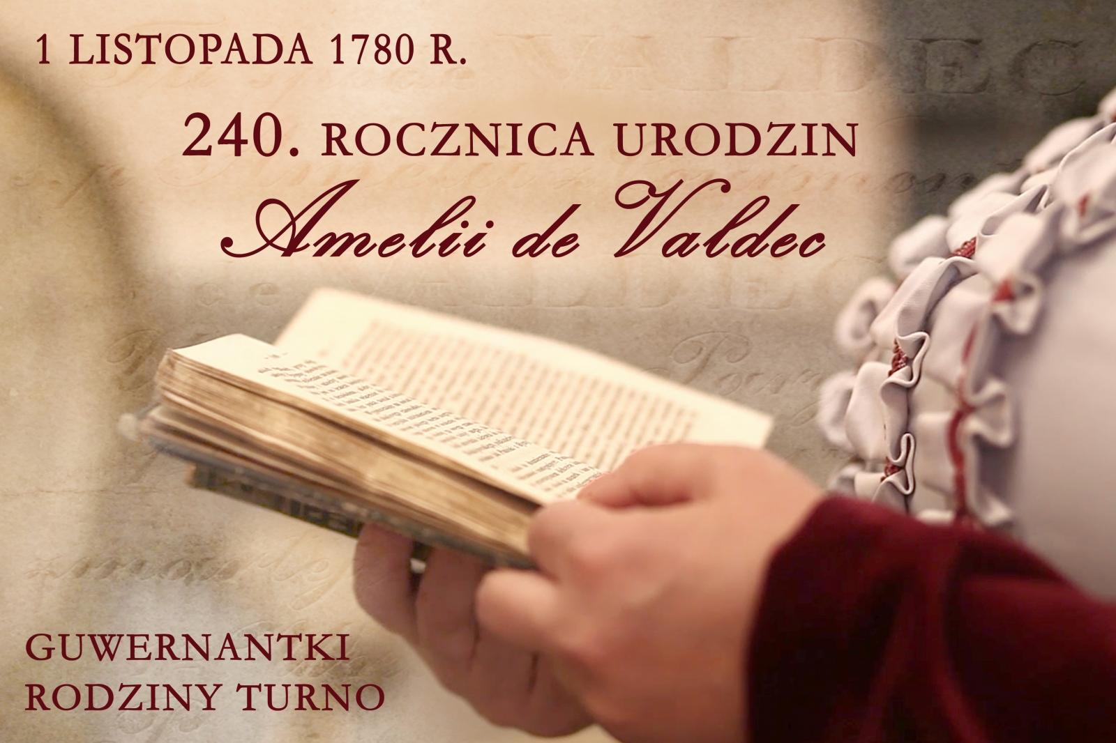 1 LISTOPADA 1780 R. - 240. ROCZNICA URODZIN AMELII DE VALDEC